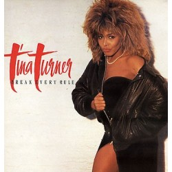 Tina Turner --- Break Every Rule