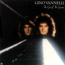 Gino Vannelli --- The Gist Of The Gemini