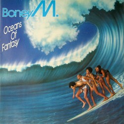 Boney M --- Oceans of Fantasy