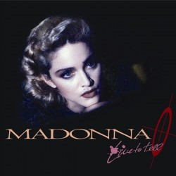 Madonna --- Live To Tell