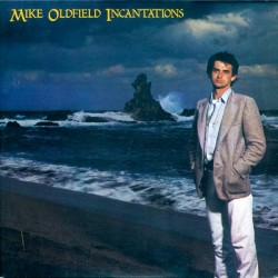 Mike Oldfield --- Incantations