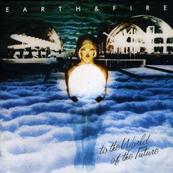 Earth and Fire --- To the world of the future