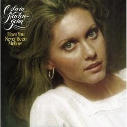 Olivia Newton John --- Have You Never Been Mellow