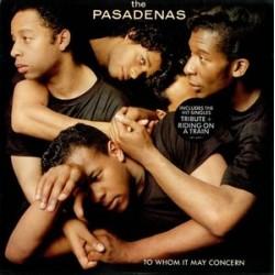 The Pasadenas --- To Whom It May Concern