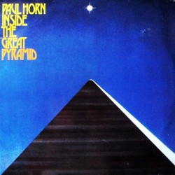 Paul Horn --- Inside The Great Pyramid