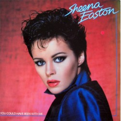 Sheena Easton --- You Could Have Been With Me