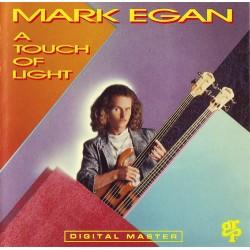 Mark Egan --- A Touch Of Light