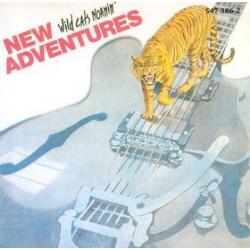 New Adventures --- Wild Cats Moanin'