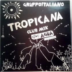 Gruppo Italiano --- Tropicana (Club Mix)