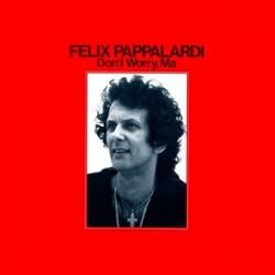 Felix Pappalardi --- Don't Worry, Ma