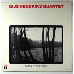 Gijs Hendriks Quartet --- Close To The Edge