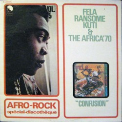 Fela Ransome Kuti & The Africa'70 --- Confusion
