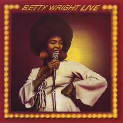 Betty Wright --- Live