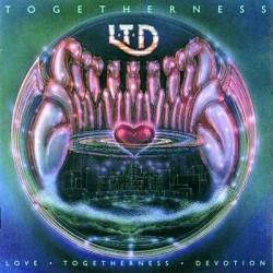 L.T.D.  Togetherness