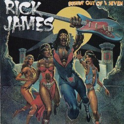 Rick James --- Bustin' Out Of L'Seven
