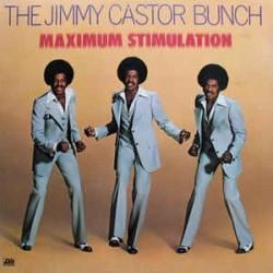 The Jimmy Castor Bunch --- Maximum Stimulation