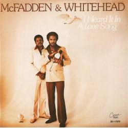 McFadden & Whitehead --- I Heard It In A Song