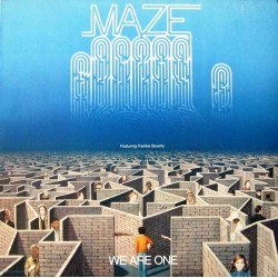 Maze --- We Are One