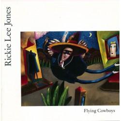Rickie Lee Jones --- Flying Cowboys