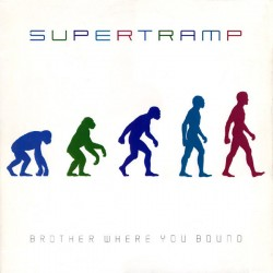 Supertramp --- Brother Where You Bound