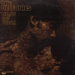 The Delfonics --- Tell Me This Is A Dream