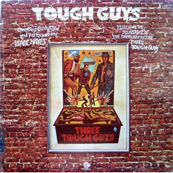 Isaac Hayes --- Tough Guys
