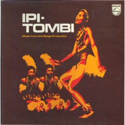 Ipi - Tombi --- Music From The Stage Production