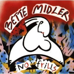 Bette Midler --- No Frills