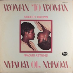 Shirley Brown --- Woman To Woman