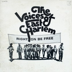 The Voices Of East Harlem --- Right On Be Free