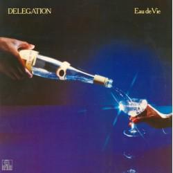 Delegation --- Eau De Vie