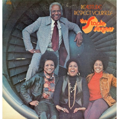 The Staple Singers --- Be Altitude: Respect Yourself