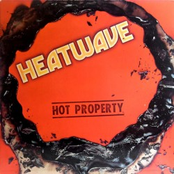 Heatwave --- Hot Property