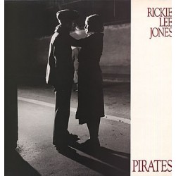 Rickie Lee Jones  ---  Pirates