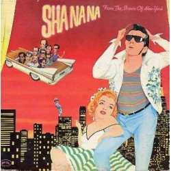 Sha Na Na --- From The Streets Of New York